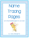 Name Tracing Pages (up to 25 personalized pages for your class)