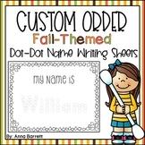 Fall-Themed, Dot-Dot, Name Writing Practice (Custom Order)