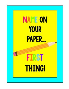 Name on Your Paper... First thing Sign