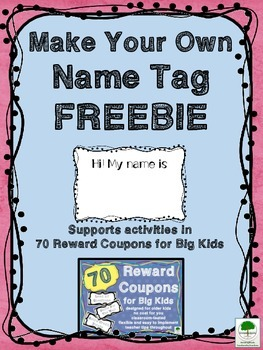 Name Tag - Make Your Own FREEBIE