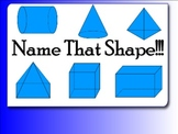 Name that 3 Dimensional Shape