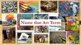 Name that Art Term Slideshow