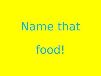 Name that Food Game (Spanish)