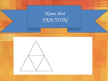 Name that Fraction!