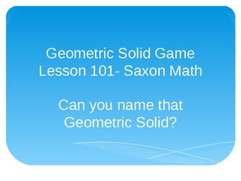 Name that Geometric Solids Game