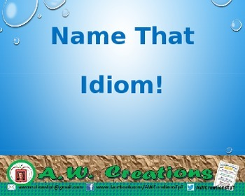 Name that Idiom! PowerPoint