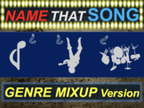 Name that Song, Artist, Genre: GENRE MIXUP (interactive music guessing game)