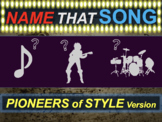 Name that Song Artist Genre: PIONEERS OF STYLE (interactive music guessing game)