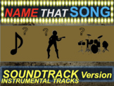 Name that Song Artist Genre SOUNDTRACK INSTRUMENTAL TRACKS (music guessing game)