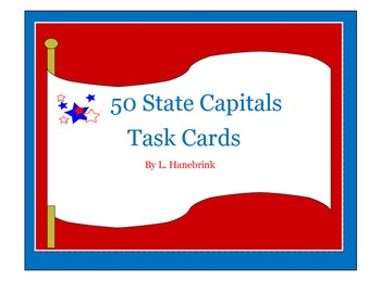 Name the 50 State Capitals Task Cards