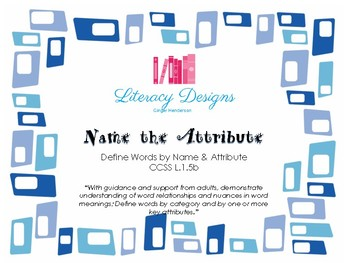 Name the Attribute (Define words by name and attribute)