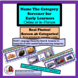 Name the Category Screener for Early Learners
