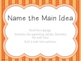 Name the Main Idea - Short Passages - RI.2