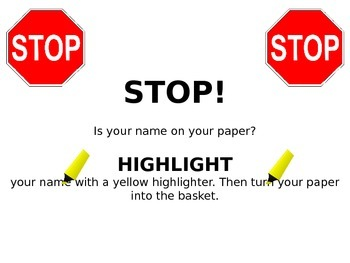 Name/Highlight Your Paper Sign