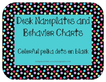 Nameplates and Behavior Charts: Colorful mini polka dots on black