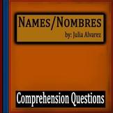 Names Nombres by Julia Alvarez - 10 Comprehension Question