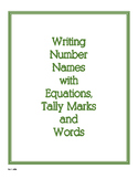Names for Numbers - Equations, Tally Marks, Number Words