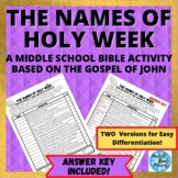 Names of Holy Week: A Middle School Bible Activity Based on the Gospel of John