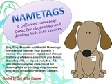 Editable NAMETAGS for centers/classroom