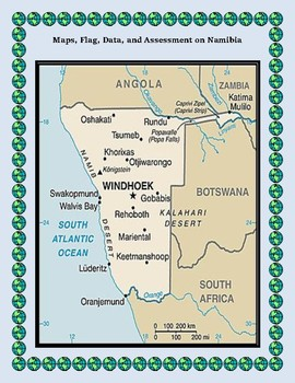 Namibia Geography, Flag, Data, Maps Assessment - Map Skills and Data Analysis