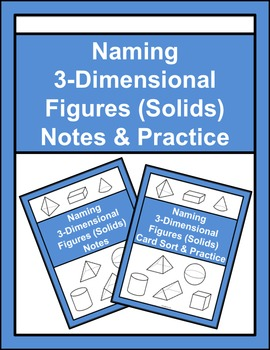 Naming 3-Dimensional Figures (Solids) Notes & Practice