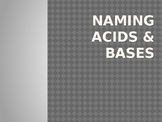 Naming Acids and Bases PowerPoint