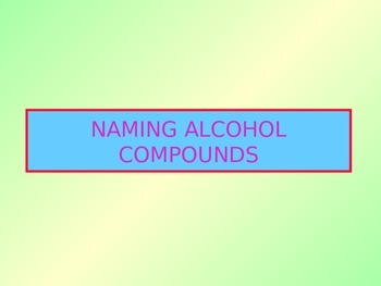 Chemistry: Naming Alcohol Molecules