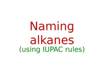 Chemistry: Naming Alkane Molecules
