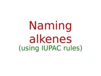 Chemistry: Naming Alkene Molecules