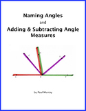 Naming Angles and Adding & Subtracting Angle Measures