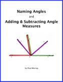 Naming Angles and Adding & Subtracting Angle Measures