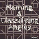 Naming & Classifying Angles