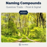 Naming Compounds Question Trail
