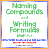 Naming Compounds and Writing Formulas Mini Unit