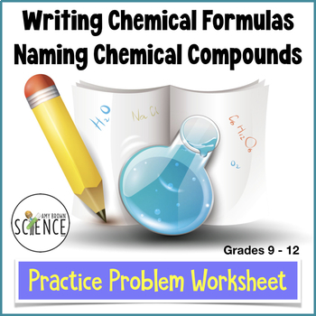 Naming Chemical Compounds And Writing Formulas