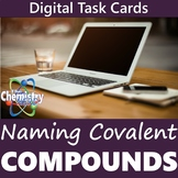 Naming Covalent Compounds Digital Task Card Activity