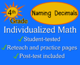 Naming Decimals, 4th grade - Individualized Math - worksheets