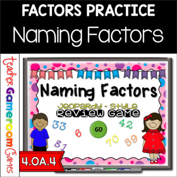 Naming Factors Powerpoint Game - 4.OA.4