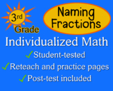 Naming Fractions, 3rd grade - worksheets - Individualized Math