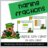 Naming Fractions Digital Task Cards-For Use with Google or