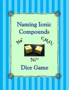 Naming Ionic Compounds Dice Game