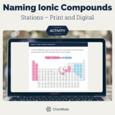 Naming Ionic Compounds Stations Activity Print and Digital