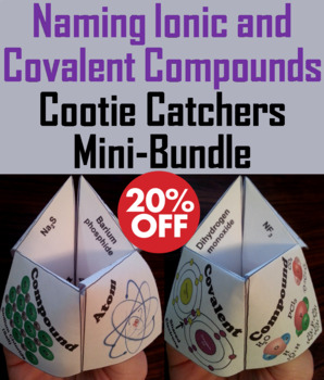 Naming Ionic and Covalent Compounds Activities/ Foldable Bundle