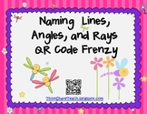 Naming Lines, Angles, and Rays QR Code Frenzy