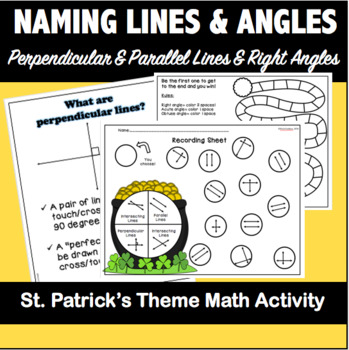 Naming Parallel and Perpendicular Lines AND Angles-St. Patrick's Day