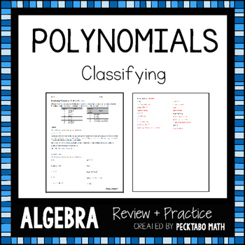 Classifying Polynomials ALGEBRA Review + Practice