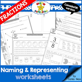 Naming and Representing Fractions Worksheets  - CN/UK Spelling