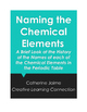 Naming the Chemical Elements