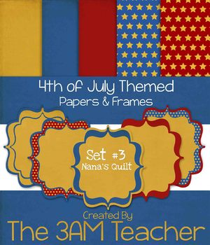 Nana's Quilt: 4th of July Themed Digital Papers and Frames Clip Art