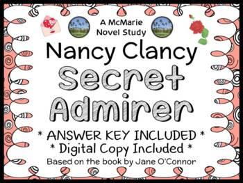 Nancy Clancy Secret Admirer (Jane O'Connor) Novel Study / Comprehension (31 pgs)